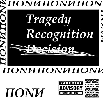 Tragedy Recognition Decision