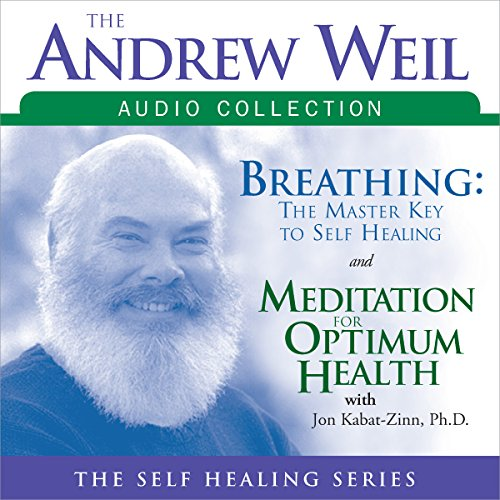 The Andrew Weil Audio Collection audiobook cover art