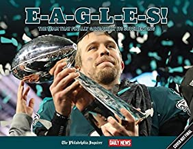 E-A-G-L-E-S!: The Team that Finally Gave Philly its Super Ending