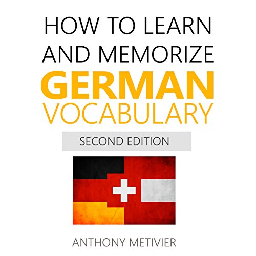 How to Learn and Memorize German Vocabulary     Using Memory Palaces Specifically Designed for the German Language              By:                                                                                                                                 Anthony Metivier                               Narrated by:                                                                                                                                 Timothy McKean                      Length: 5 hrs and 1 min     2 ratings     Overall 4.0