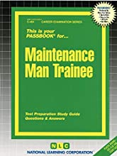 Maintenance Man Trainee: Passbooks Study Guide