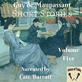 Complete Original Short Stories, Volume V                   By:                                                                                                                                 Guy de Maupassant                               Narrated by:                                                                                                                                 Cate Barratt                      Length: 3 hrs and 42 mins     Not rated yet     Overall 0.0