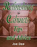 Refinishing Cabinets: Tips and Advice (English Edition)