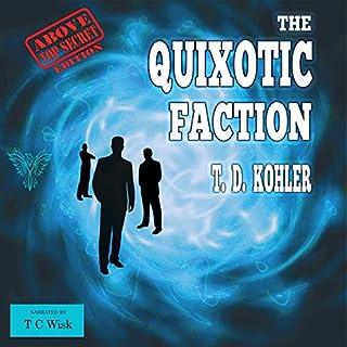 The Quixotic Faction: Above Top Secret Edition cover art