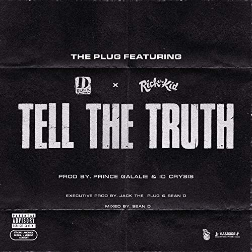 Tell The Truth (feat. D-Block Europe & Rich The Kid) [Explicit]