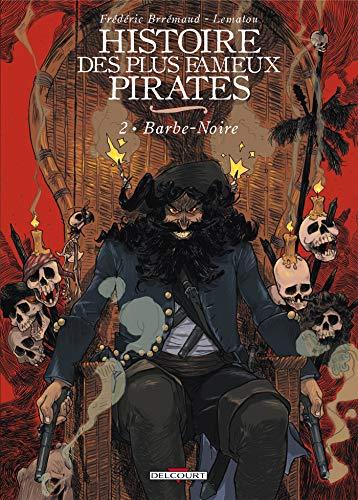 Histoire des plus fameux pirates T02