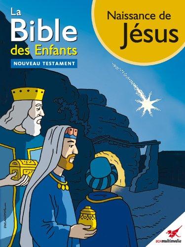 La Bible des Enfants - Bande dessinée Naissance de Jésus