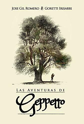 Las aventuras de Geppetto (HISTORIAS OLVIDADAS)