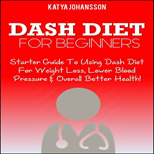 DASH Diet for Beginners audiobook cover art