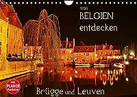 Belgien entdecken - Bruegge und Leuven (Wandkalender 2022 DIN A4 quer): Juwelen mittelalterlicher Baukunst (Geburtstagskalender, 14 Seiten )