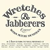 Wretches & Jabberers: Original Motion Picture Soundtrack