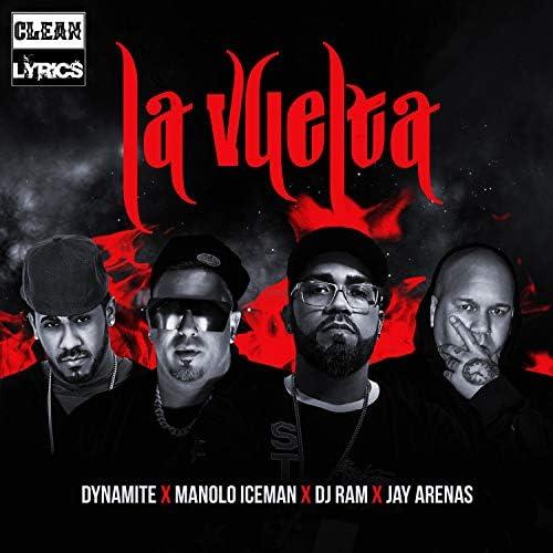 Dj Ram PR feat. Dj Dynamite PR, Manolo Iceman & Jay Arenas
