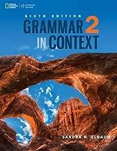 Grammar in Context 2 (Grammar in Context, New Edition) Standalone book (Grammar in Context, Sixth Edition)