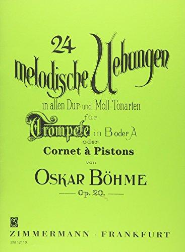 24 melodische Übungen in allen Dur- und Moll-Tonarten: op. 20. Trompete in B oder A (Kornett/Piston).