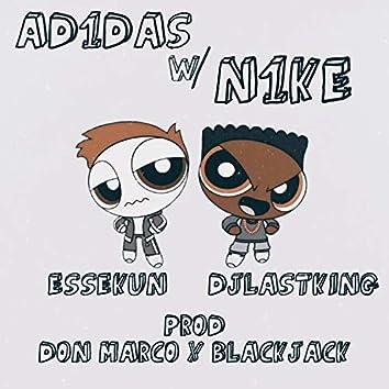 Adidas w/ Nike (feat. DjLastKing)