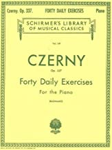 Forty Daily Exercises for the Piano, Op. 337-Czerny