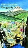 Vertiges de Quito