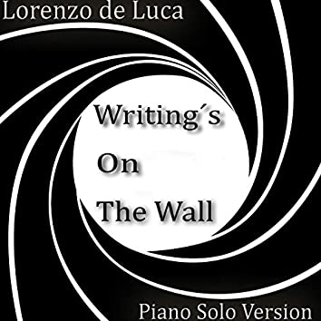 Writing's on the Wall (Piano Solo Version)