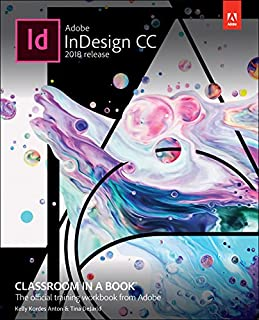 Adobe InDesign CC Classroom in a Book (2018 release) (English Edition)