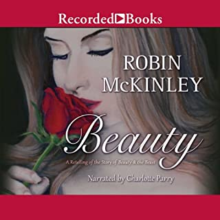Beauty     A Retelling of the Story of Beauty & the Beast              By:                                                                                                                                 Robin McKinley                               Narrated by:                                                                                                                                 Charlotte Parry                      Length: 7 hrs and 5 mins     1,051 ratings     Overall 4.5