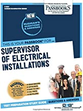 Supervisor of Electrical Installations (Career Examination Series)