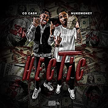 Hectic (feat. Co Cash)