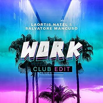 Work (Club Edit)