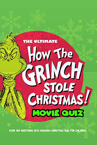 The Ultimate How The Grinch Stole Christmas Movie Quiz:: How the Grinch Stole Christmas' Facts for Kids