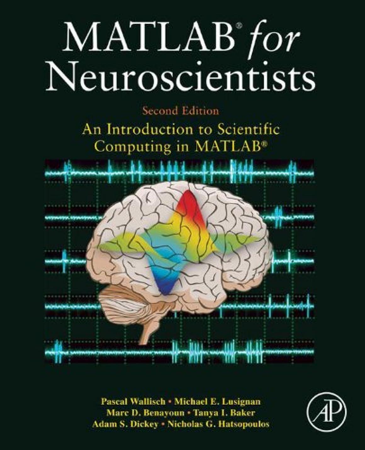 避けるアラスカ報奨金MATLAB for Neuroscientists: An Introduction to Scientific Computing in MATLAB (English Edition)