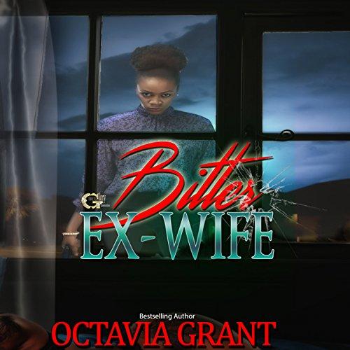 Bitter Ex-Wife audiobook cover art