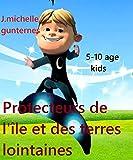 Protecteurs de l'île et des terres lointaines-(aventura- for kids) french edition