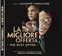 La Migliore Offerta - The Best Offer by Ennio Morricone (2013-02-14)