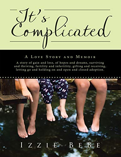It's Complicated: A Love Story and Memoir (English Edition)