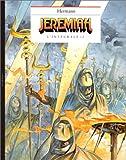 Jeremiah - L'intégrale, tome 2 : Les Yeux de fer rouge, Un cobaye pour l'éternité, La Secte