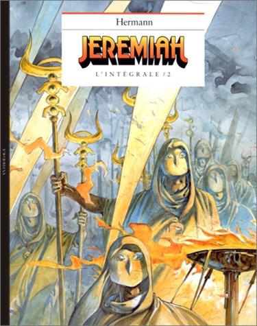 Jeremiah : L'intégrale, tome 2 : Les Yeux de fer rouge, Un cobaye pour l'éternité, La Secte