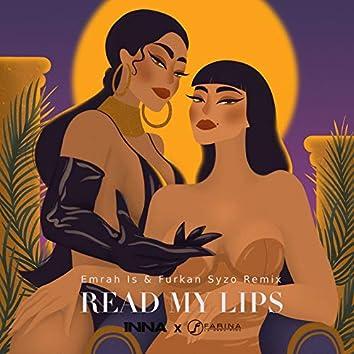 Read My Lips (Emrah Is & Furkan Syzo Remix)