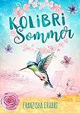 Kolibri-Sommer (Sommer-Reihe 2)