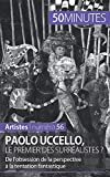 Paolo Uccello, le premier des surréalistes ? De l'obsession de la perspective à la tentation fantastique