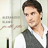 Songtexte von Alexander Klaws - Für alle Zeiten