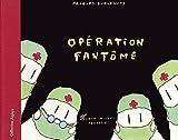 Opération Fantôme