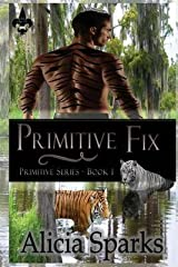 [(Primitive Fix)] [By (author) Alicia Sparks] published on (November, 2013) Paperback