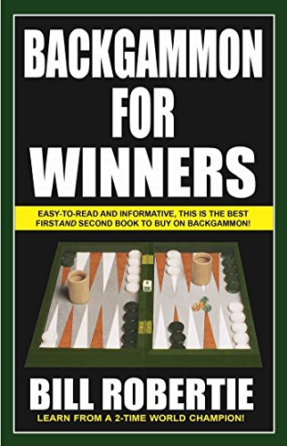 Compare Textbook Prices for Backgammon for Winners 1 4 Edition ISBN 9781580423434 by Robertie, Bill