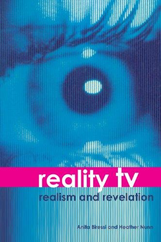 Reality TV: Realism and Revelation (English Edition)