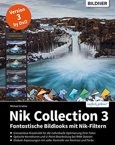 Nik Collection 3: Fantastische Bildlooks mit Nik-Filtern