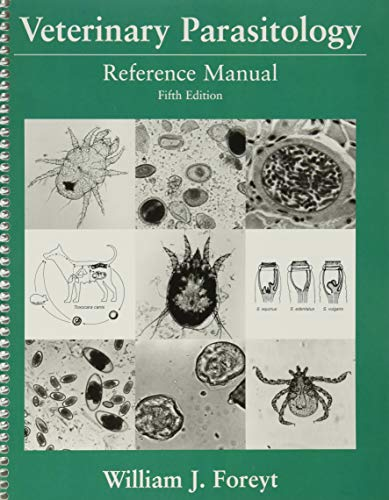 Compare Textbook Prices for Veterinary Parasitology: Reference Manual 5 Edition ISBN 9780813824192 by Foreyt, William J.