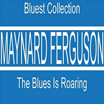 The Blues Is Roaring (Bluest Collection)