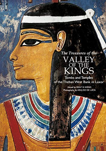 The Treasures of the Valley of the Kings: Tombs and Temples of the Theban West Bank in Luxor