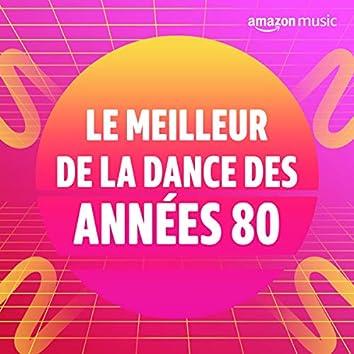 Le meilleur de la Dance des années 80