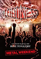LOUDNESS World Tour 2018 RISE TO GLORY METAL WEEKEND (DVD盤) (初回プレス分限定スリーヴケース仕様 DVD+2枚組CD)