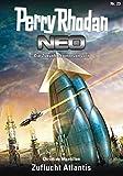 Perry Rhodan Neo 23: Zuflucht Atlantis: Staffel: Das galaktische Rätsel 7 von 8 (German Edition)